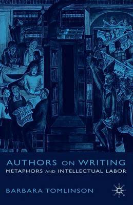 Authors on Writing by Barbara Tomlinson image