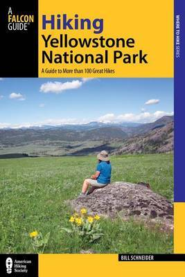 Hiking Yellowstone National Park by Bill Schneider image