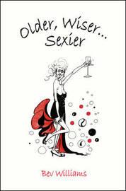 Older, Wiser, Sexier (Women) by Bev Williams image