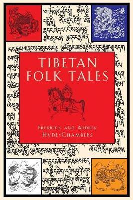 Tibetan Folk Tales by Fredrick R. Hyde-Chambers