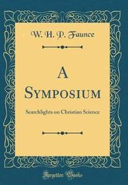 A Symposium by W. H. P. Faunce image