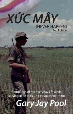 Xuc May (Never Happen) 2nd Edition by Gary Jay Pool image