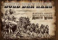 Bold Ben Hall by Monty Wedd image