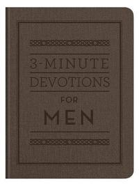 3-Minute Devotions for Men by Compiled by Barbour Staff