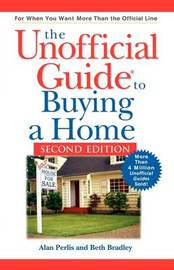 The Unofficial Guide to Buying a Home, Second Edit Ion by Alan Perlis image