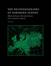 The Phytogeography of Northern Europe by Eilif Dahl