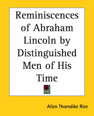 Reminiscences of Abraham Lincoln by Distinguished Men of His Time image