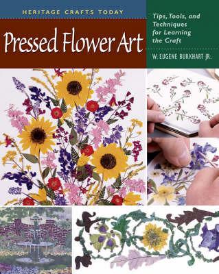 Pressed Flower Art by W. Eugene Burkhart