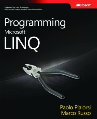 Programming Microsoft LINQ by Marco Russo