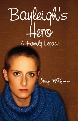 Bayleigh's Hero by Stacy Whisman image