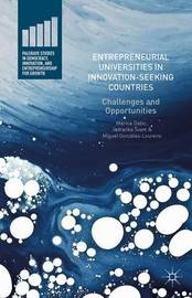 Entrepreneurial Universities in Innovation-Seeking Countries by Marina Dabic