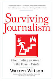 Surviving Journalism by Warren Watson