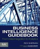Business Intelligence Guidebook by Rick Sherman