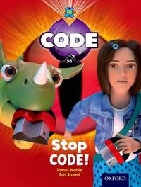 Project X Code: Control Stop Code! by James Noble