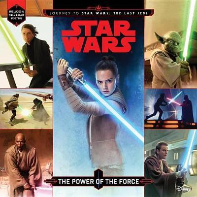 Journey to Star Wars: The Last Jedi the Power of the Force by Michael Siglain image