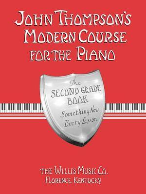 John Thompson's Modern Course for the Piano by John Thompson