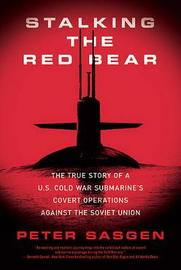 Stalking the Red Bear by Peter T. Sasgen image