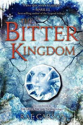 The Bitter Kingdom by Rae Carson image