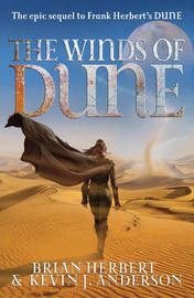 The Winds of Dune (Heroes of Dune #2) by Kevin J. Anderson image