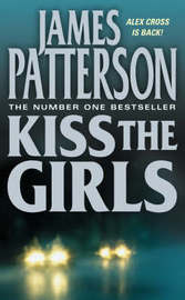 Kiss the Girls (Alex Cross #2) by James Patterson image