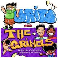 Grits and the Grimels by Chris Lassiter