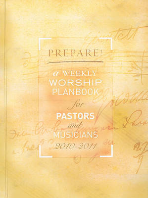 Prepare!: A Weekly Worship Planbook for Pastors and Musicians by David L Bone image