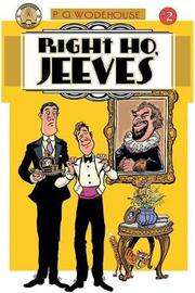 Right Ho, Jeeves #2 by P.G. Wodehouse
