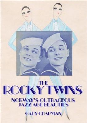 The Rocky Twins by Gary Chapman