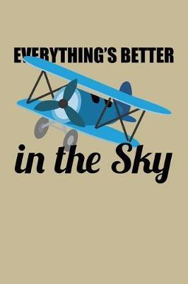 Everything's Better in the Sky by Uab Kidkis