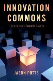 Innovation Commons by Jason Potts