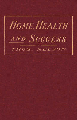 Home, Health and Success by Thos. Nelson image