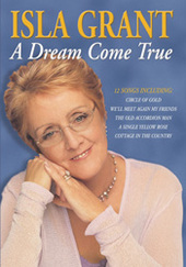 Isla Grant - A Dream Come True on DVD