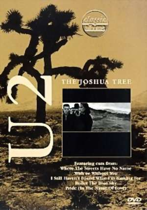U2 - The Joshua Tree (Classic Album) on DVD image