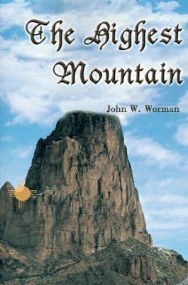 The Highest Mountain by John W. Worman image