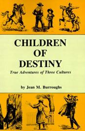 Children of Destiny by Jean M. Burroughs