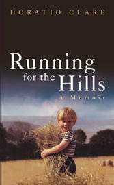 Running for the Hills: A Memoir by Horatio Clare image
