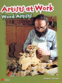 Artists at Work: Wood Artists by Cheryl Jakab image