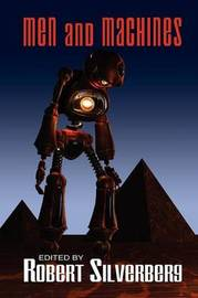 Men and Machines by Robert Silverberg