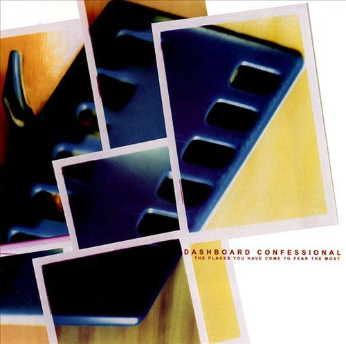 The Places You Have Come To Fear The Most by Dashboard Confessional