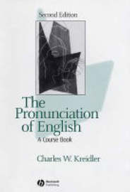 The Pronunciation of English by Charles W Kreidler image