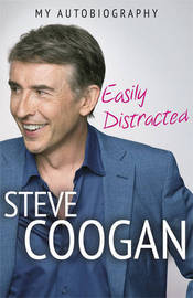 Easily Distracted by Steve Coogan
