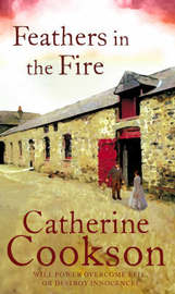Feathers In The Fire by Catherine Cookson Charitable Trust image