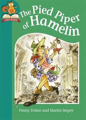 Must Know Stories: Level 2: The Pied Piper of Hamelin by Penny Dolan image
