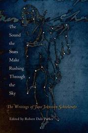 The Sound the Stars Make Rushing Through the Sky by Jane Johnston Schoolcraft image