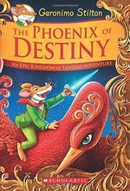 Geronimo Stilton and the Kingdom of Fantasy SE #1: Phoenix of Destiny by Stilton,Geronimo