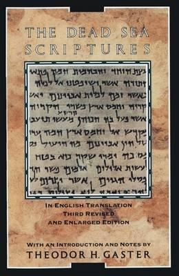 Dead Sea Scriptures by Gaster