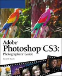Adobe Photoshop CS3 Photographers Guide by David D Busch image