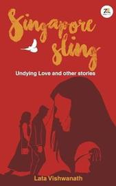 Singapore Sling by Lata Vishwanath image