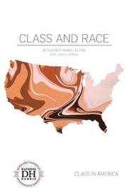 Class and Race by Duchess Harris