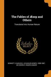 The Fables of sop and Others by Charles H 1829-1867 Bennett